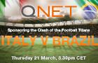 The Clash of the Footbal Titans: QNET sponsoring International Football Italy VBrazil!